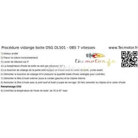 Procédure de vidange de boite AUDI DSG 7 vitesses DL501 0B5